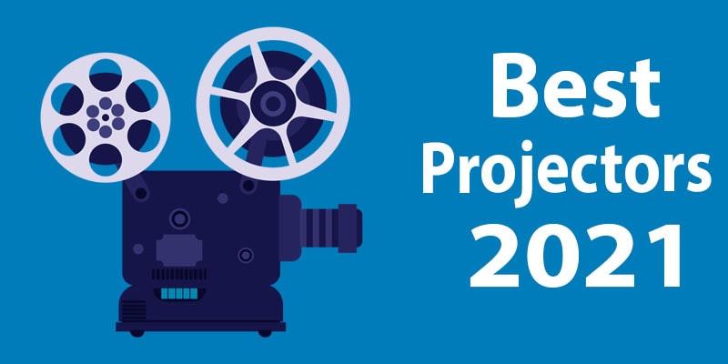 best projectors 2021