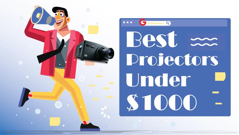 best projectors under $1000