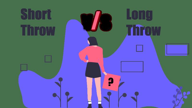 short throw vs long throw
